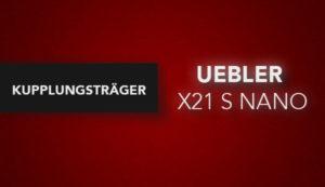 Uebler X21 S Nano